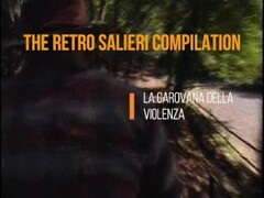 The Retro Salieri La Carovana della Violenza Compilation by beautylov3r Thumb